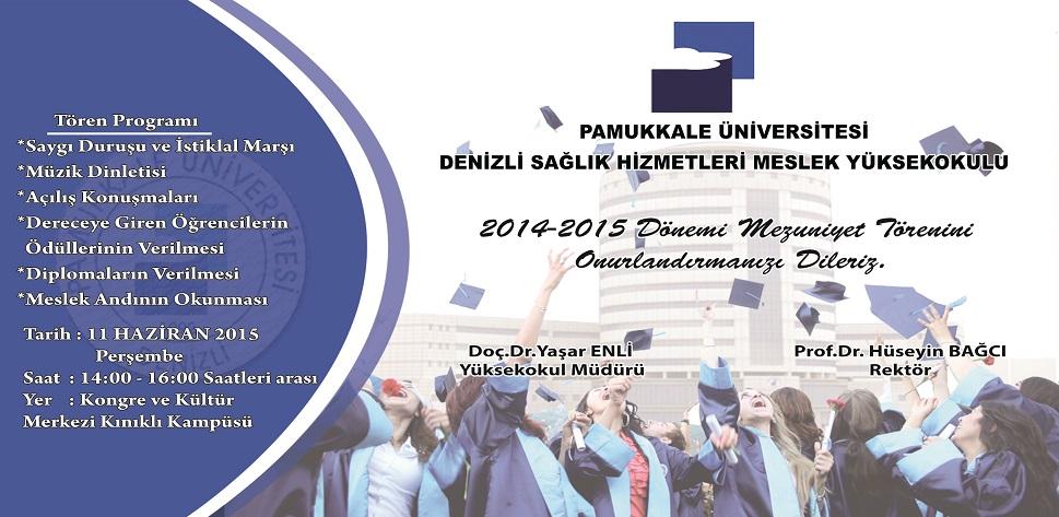 Denizli Sağlık Hizmetleri Meslek Yüksekokulu Mezuniyet Töreni